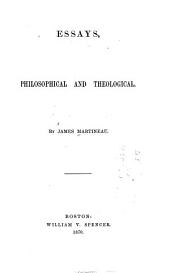 Essays, Philosophical and Theological: Volume 1