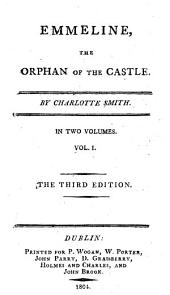 Emmeline: The Orphan of the Castle, Volume 1