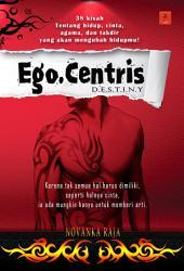 EgoCentris Destiny
