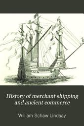 History of Merchant Shipping and Ancient Commerce: Volume 2