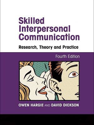 Skilled Interpersonal Communication
