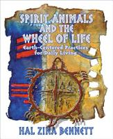 Spirit Animal   The Wheel of Life PDF