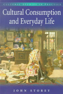 Cultural Consumption in Everyday Life PDF