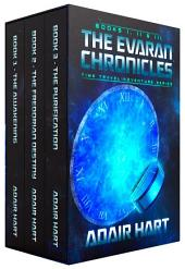 The Evaran Chronicles Box Set:: Time Travel Adventure Series, Books 1-3