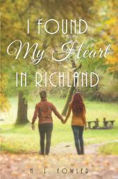 I Found My Heart in Richland