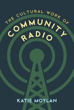 The Cultural Work of Community Radio PDF
