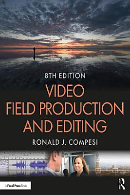 Video Field Production and Editing PDF