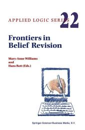 Frontiers in Belief Revision