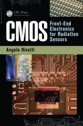 CMOS: Front-End Electronics for Radiation Sensors