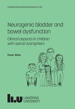 Neurogenic bladder and bowel dysfunction