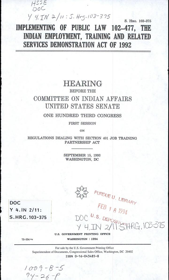 Implementing of Public Law 102-477, the Indian Employment, Training, and Related Services Demonstration Act of 1992