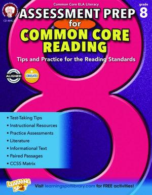 Assessment Prep for Common Core Reading  Grade 8