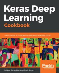 Keras Deep Learning Cookbook PDF
