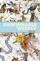 Unwinnable Weekly Issue 1
