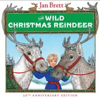 The Wild Christmas Reindeer PDF