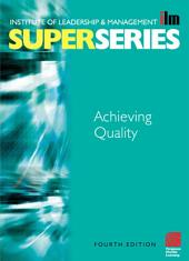 Achieving Quality: Edition 4