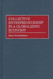 Collective Entrepreneurship in a Globalizing Economy
