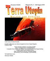 Terra-Utopia-Magazin Nr. 3: Juli / August 2015