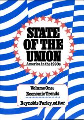 State of the Union: America in the 1990s, Volume 2: Social Trends: America in the 1990s, Volume 2: Social Trends: America in the 1990s, Volume 2