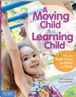 A Moving Child Is a Learning Child
