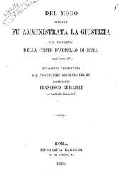Del modo con cui fu amministrata la giustizia nel distretto della Corte d'Appello di Roma nell'anno 1871