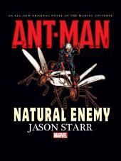 Ant Man: Natural Enemy Prose Novel