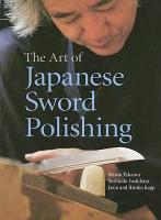 The Art of Japanese Sword Polishing PDF