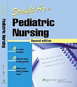 Straight A s in Pediatric Nursing Book