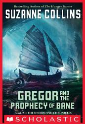 The Underland Chronicles 2 Gregor And The Prophecy Of Bane Book PDF