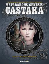 Metabarons Genesis: Castaka #1 : The First Ancestor