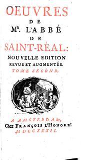 Oeuvres de Mr. l'abbé de Saint-Réal: Volume2