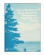 Use of models for water resources management, planning, and policy.
