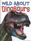 Wild about Dinosaurs PDF