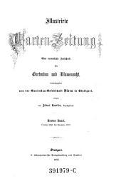 Illustrirte Garten-Zeitung: Eine monatliche Zeitschrift für Gartenbau u. Blumenzucht
