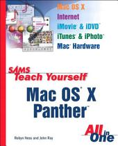 Sams Teach Yourself Mac OS X Panther All In One