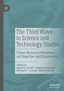 The Third Wave in Science and Technology Studies