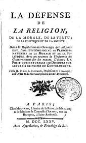 La défense de la religion, de la morale, de la vertu, de la politique et de la société : ...