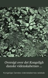Oversigt Over Det Kongeligh Danske Videnskabernes Selskabs Forhandlinger