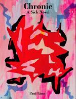 Chronic: A Sick Novel