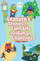 Leasure s Stories of Farm Life and Human Challenges PDF