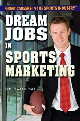 Dream Jobs in Sports Marketing PDF