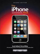 The iPhone Book (Covers iPhone 3G, Original iPhone, and iPod Touch): Edition 2