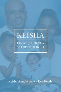 Keisha Final Journey Story Booked Book