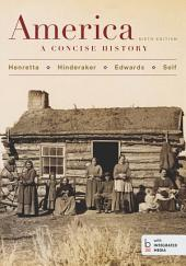 America: A Concise History, Combined Volume: Edition 6