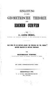 Einleitung in eine geometrische Theorie der ebenen Curven