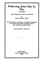 Following Jesus Day by Day: Junior Department, First Year, Volume 2