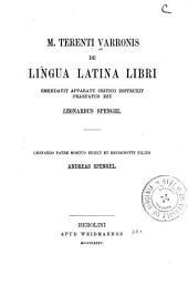 De lingua latina libri emendavit apparatu critico instruxit praefatus est Leonardus Spengel et recognovit Andreas Spengel