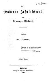 Der moderne Jesuitismus: Band 1