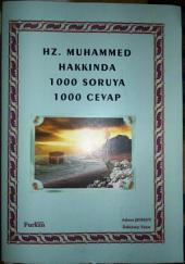 Hz.Muhammedﷺ hakkında 1000 soruya 1000 cevap: PEYGAMBERİMİNﷺ İFTİRALARDAN ARINMAYA İHTİYACININ OLMADIĞINI BİLDİĞİM HALDE İFTİRA ATANLARIN ARINMAYA İHTİYACI OLUR DÜŞÜNCESİYLE