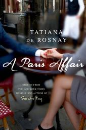A Paris Affair: A Novel